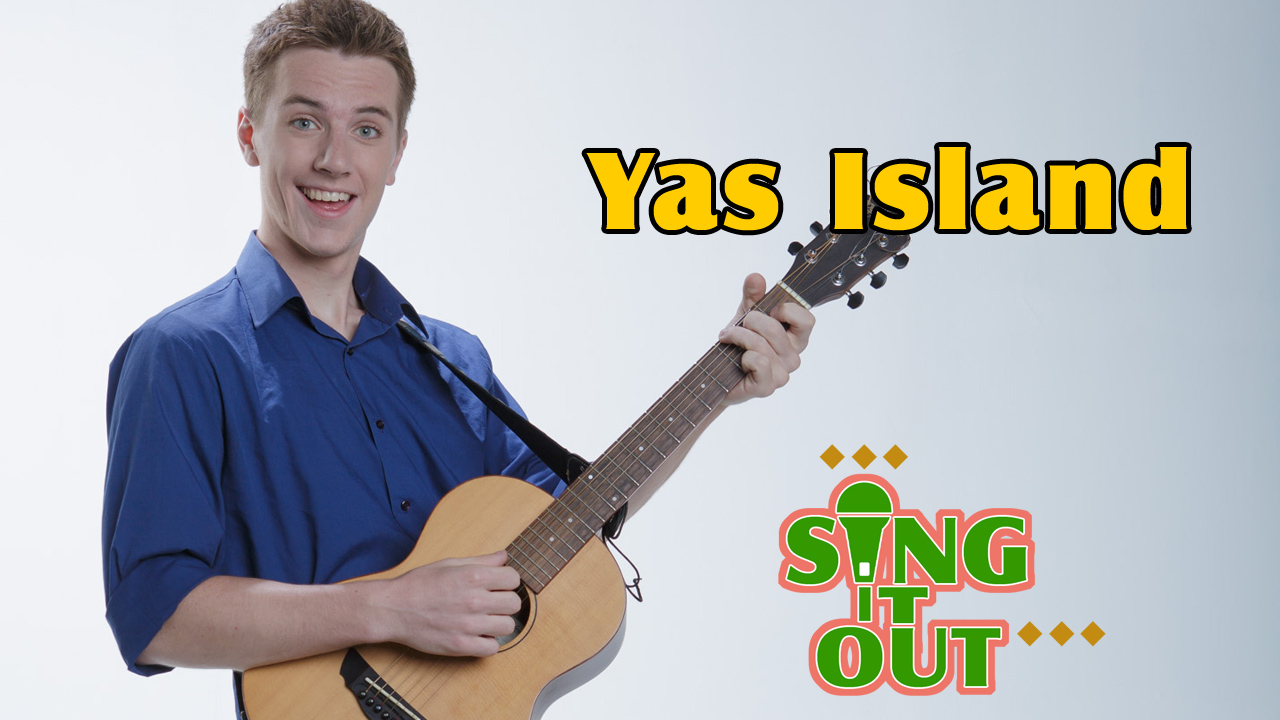 【Sing It Out】Yas Island